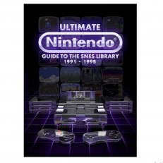 Ultimate Nintendo: Guide to the SNES Library Special Edition