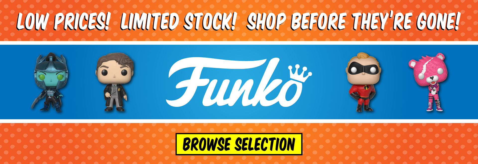Funko - Low Prices, Limited Quantities