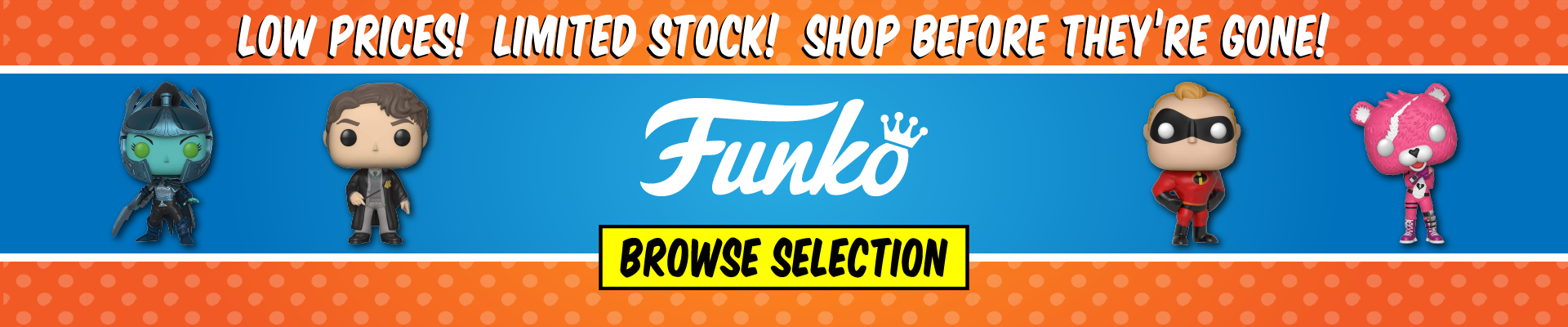 Funko - Shop Before They're Gone