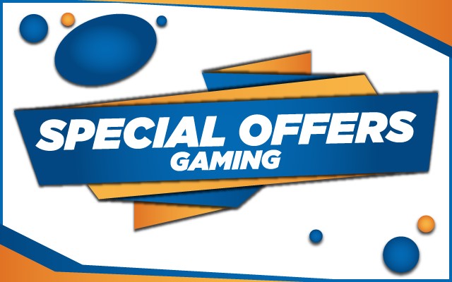 Special Offers - Gaming