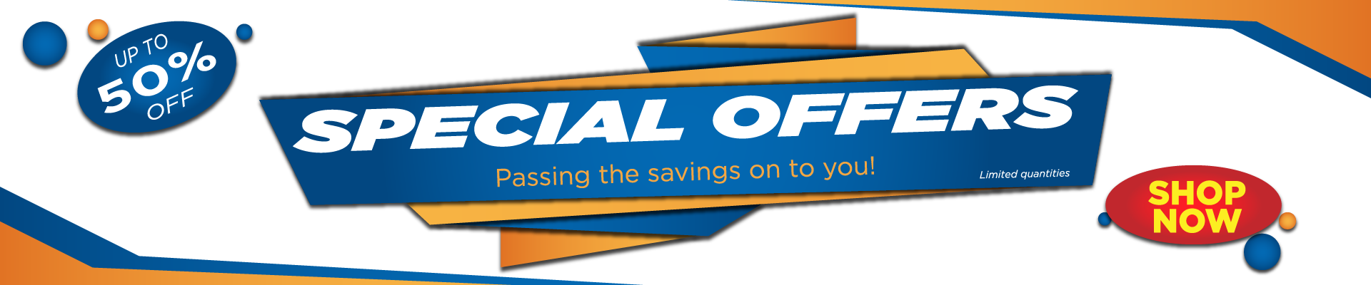 Special Offers - Passing the savings on to you!